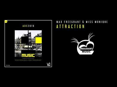 Max Freegrant & Miss Monique - Attraction
