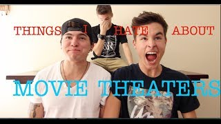 THINGS I HATE ABOUT MOVIE THEATERS! w/ Jc and Kian