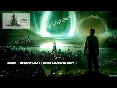 Zedd - Spectrum (Headhunterz Edit) (Remastered Rip) [HQ Original]