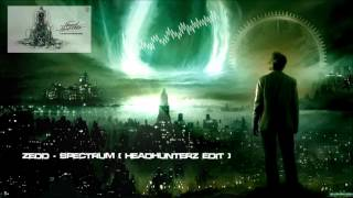 Download Zedd - Spectrum (Headhunterz Edit) (Remastered Rip) [HQ Original] MP3 song and Music Video