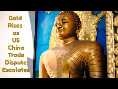 Gold Rises on back of US China Trade War Escalation