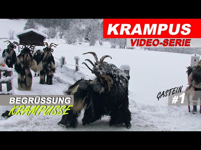 NEW: Gasteiner Krampuslauf 2018, Krampus - Pass Begrüssung in Bad Gastein