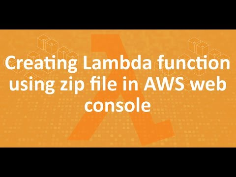 Part 9 - Creating Lambda function using zip file in AWS web console
