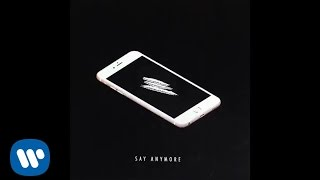 Kiiara- Say Anymore