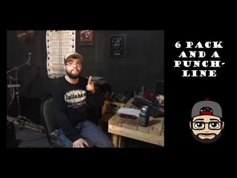 6 Pack and a Punchline: Episode 1