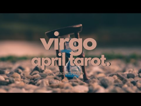 Adapt Adapt Adapt 🌻 Virgo Tarot April 2020