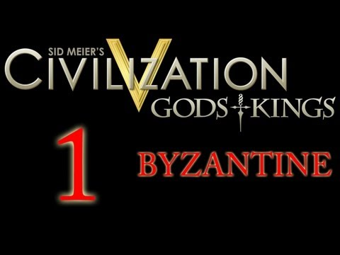 Let's Play Civ 5 Gods and Kings - Byzantine - Part 1