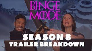 Game of Thrones: Season 8 Official Trailer Breakdown | Binge Mode | The Ringer