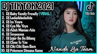 DJ TIK TOK TERBARU 2021 | DJ BABY FAMILY FRIENDLY REMIX VIRAL TIK TOK FULL BASS 2021