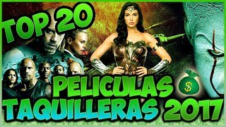 Top 20 Peliculas Mas TAQUILLERAS del 2017 | Top Cinema