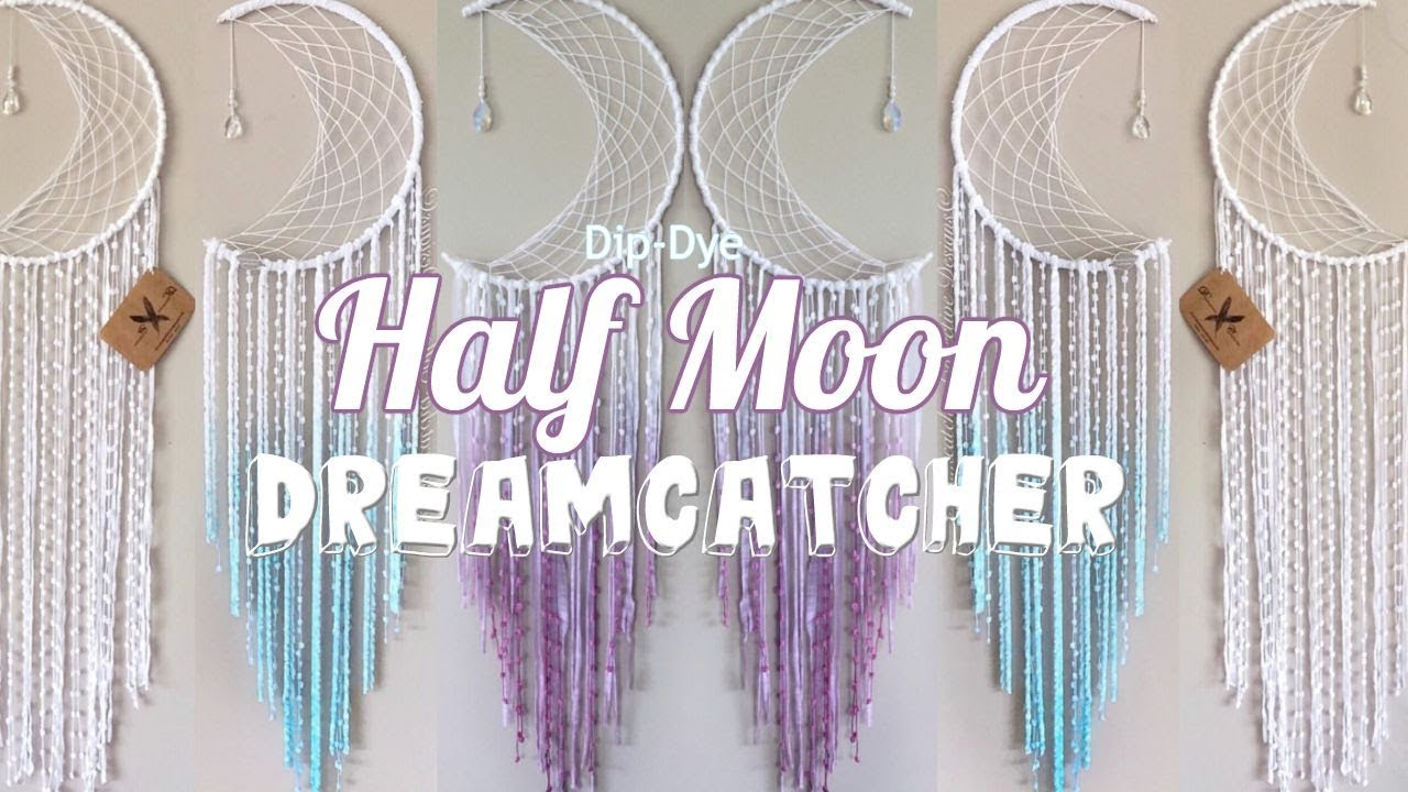 Diy Dip Dye Tutorial Ft Half Moon Dreamcatcher Youtube