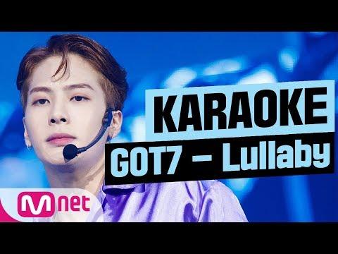 [MSG Karaoke] GOT7 - Lullaby