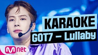 [MSG Karaoke] GOT7 - Lullaby