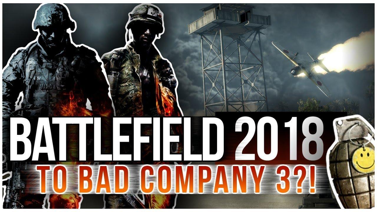 BATTLEFIELD 2018 = BATTLEFIELD BAD COMPANY 3?! – Potężny Przeciek!