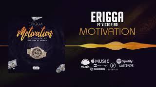 Erigga - Motivation [Official Audio] ft. Victor AD