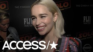 Emilia Clarke On 'Solo,' The Emotions Of Filming The Final Season Of 'Game Of Thrones' | Access thumbnail