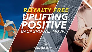 Uplifting and Positive Background Music for Video [Royalty-Free]