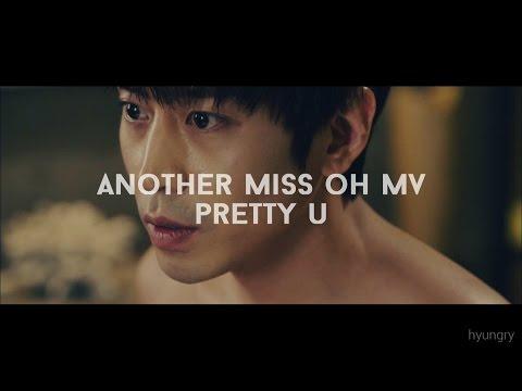 Another Miss Oh (또 오해영) MV || Pretty U (예쁘다)