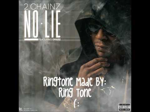 2 Chainz - No Lie ft. Drake Ringtone (Free Download Link)