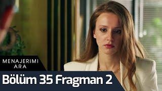 Menajerimi Ara 35. Bölüm 2. Fragman
