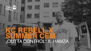 """KC REBELL & SUMMER CEM - """"OUTTA CONTROL"""" (FT. HAMZA) [Offici…"""