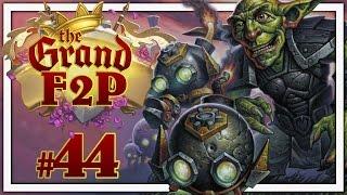 Hearthstone: The Grand F2P #44 - End of the Season & Tavern Brawl