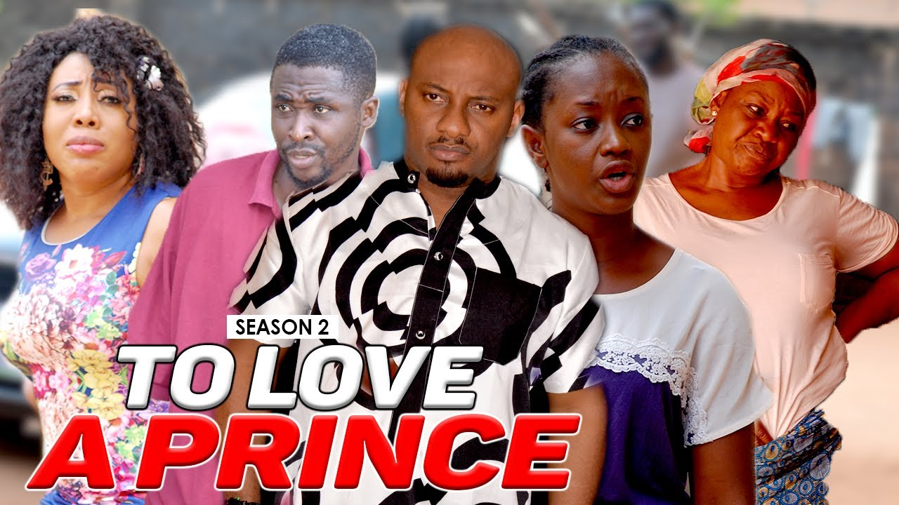 Download TO LOVE A PRINCE 2 - LATEST NIGERIAN NOLLYWOOD MOVIES