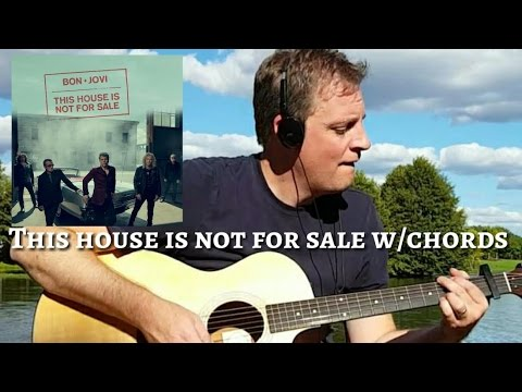This house is not for sale w/chords lesson BON JOVI - YouTube