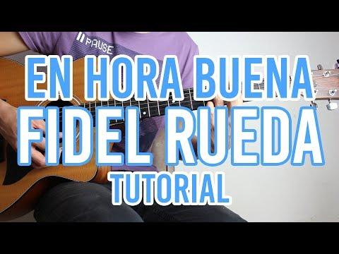 En Hora Buena - Fidel Rueda (TUTORIAL DE GUITARRA) @AldoGarcia