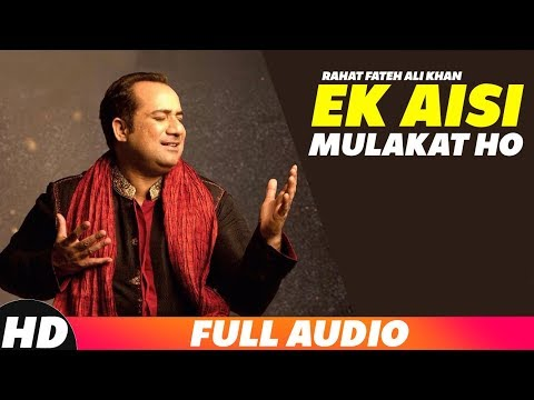 Ek Aisi Mulakat Ho (Audio Song) | Rahat Fateh Ali Khan | Latest Punjabi Songs 2018 | Speed Records