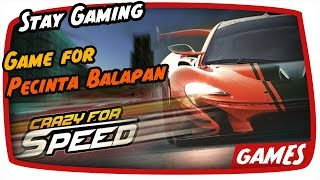 Crazy For Speed [60FPS] - Game For Pecinta Balapan Mobile....