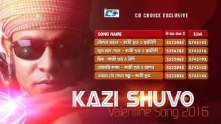 kazi Shuvo | Audio Jukebox | New Songs  2016