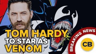 BREAKING: Tom Hardy To Star As VENOM