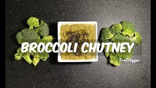 Broccoli Chutney Recipe | Indian Food | Broccoli Recipe | Easy Recipes | Veg Recipe | Chutney Recipe