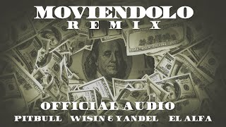 Pitbull x Wisin & Yandel x El Afla - Moviéndolo (Remix) [Official Audio]