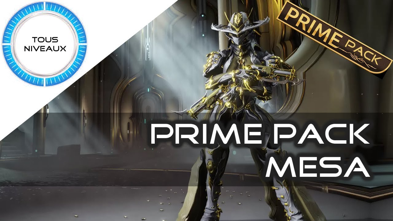 36807c9ec78 Prime Pack    Mesa prime - Warframe  FR  - YouTube