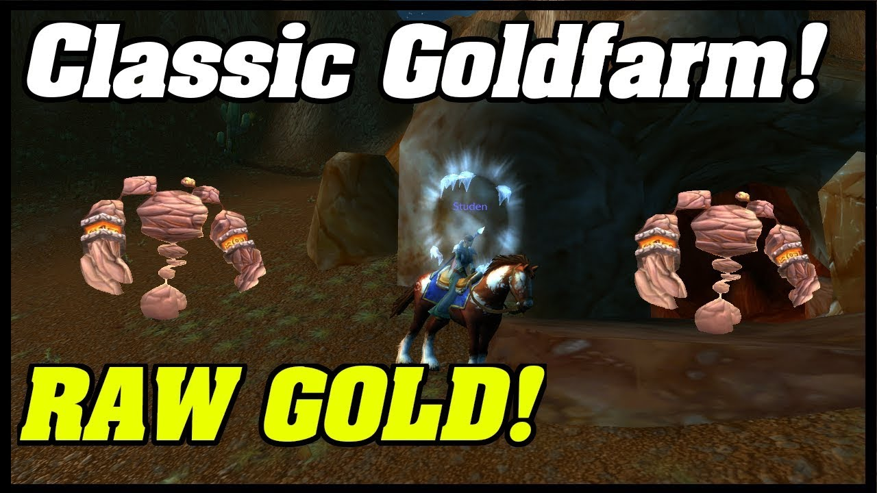 Classic Goldfarming For Lvl 40 Mount Raw Gold Farm Low Lvl Farm Youtube
