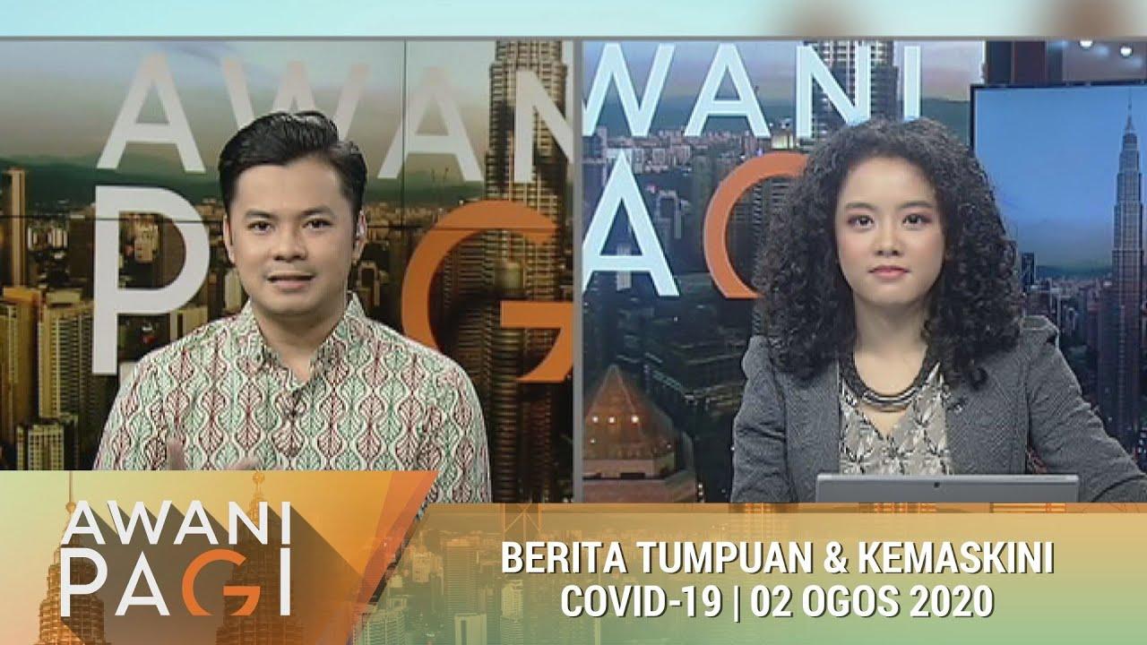 Download AWANI Pagi: Berita tumpuan & kemaskini COVID-19 [02 Ogos 2020]