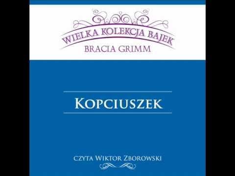 Wielka Kolekcja Bajek * Bracia Grimm * Kopciuszek * czyta Wiktor Zborowski