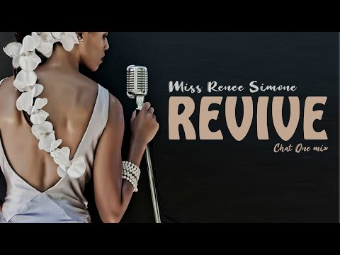 Miss Renee Simone - Revive - (Chat One reggae mix)