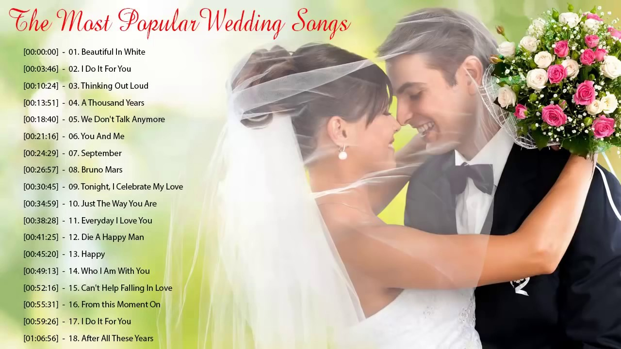 best wedding songs playlist 2019 - the most popular wedding songs