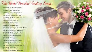 Download lagu Best Wedding Songs Playlist 2019 The Most Popular Wedding Songs Romantic Love Songs Ever MP3