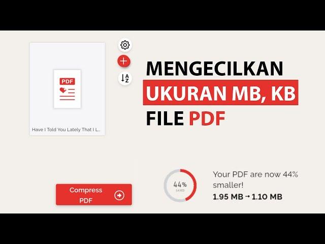 Cara Mengecilkan Ukuran MB, KB pada file PDF