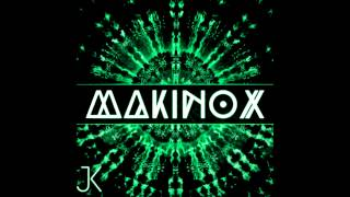 MAKINOX Original Mix