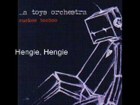 A Toys Orchestra - Hengie Queen of the Border Line mp3