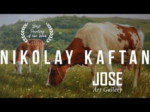 Nikolay Kaftan   Best Painting of the Week   Wall Art & Jose Art Gallery