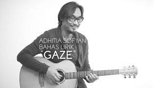 Adhitia Sofyan Bahas Lirik : Gaze (audio only)