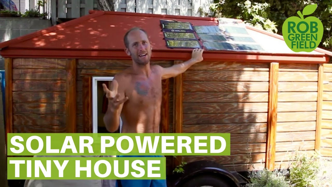Off The Grid Solar Powered Tiny House Youtube
