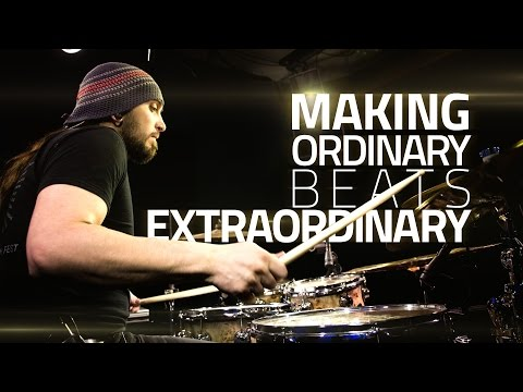 Making Ordinary Drum Beats Extraordinary - Drum Lesson