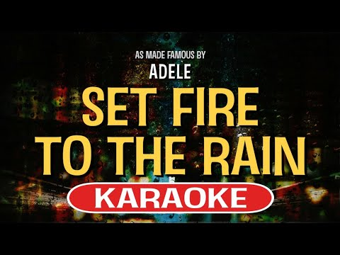 Set Fire To The Rain Karaoke Version by Adele (Video with Lyrics)